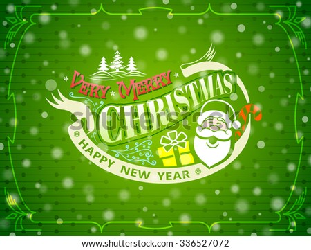 Christmas greeting card with snowfall effect. Holiday wishes against green New Year background. Vector illustration for christmas, new year's day, winter holiday, new year's eve, silvester, etc - stock vector