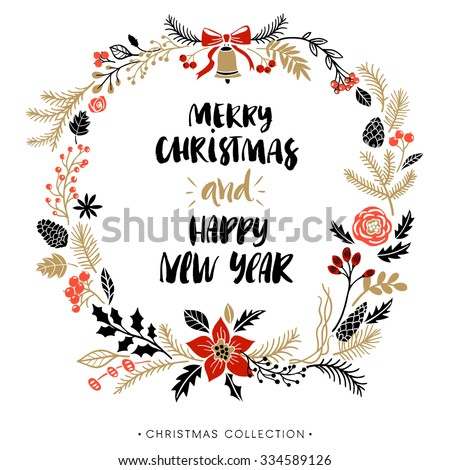 Christmas greeting wreath with calligraphy. Happy New Year and Merry Christmas. Handwritten modern brush lettering. Hand drawn design elements. - stock vector