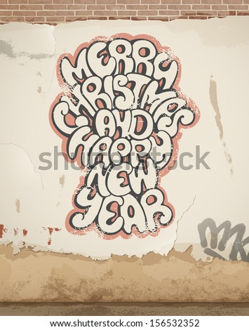 Christmas greetings, spray painted, on old wall. Eps 10 - stock vector