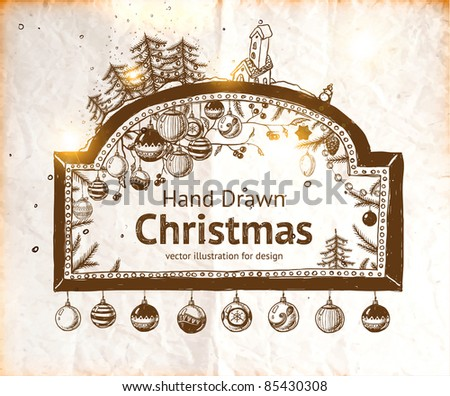 Christmas hand drawn frame for xmas design. With balls, fur tree, toys and fir-cone. - stock vector