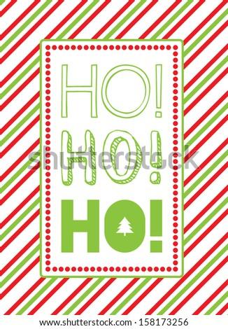 Christmas HO HO HO Vector - stock vector