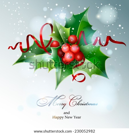 Christmas Holly. Vector  EPS 10. - stock vector