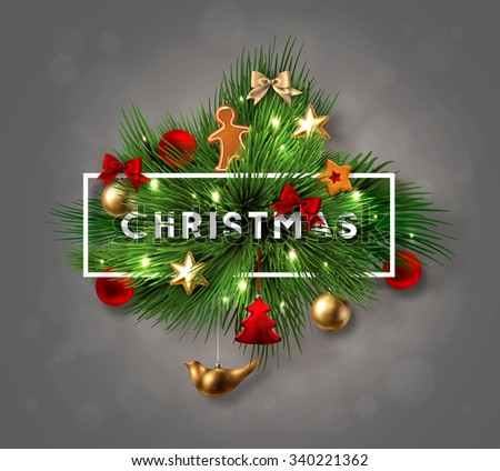 "Christmas Label Made of Pine Branches and Decorated with Colored Baubles, Stars and Cookies with Cutout Paper word ""Christmas"". Vector Illustration."