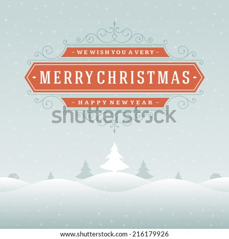 Christmas landscape retro typography and ornament decoration. Merry Christmas holidays wish greeting card and vintage background. Happy new year message. Vector illustration Eps 10. - stock vector