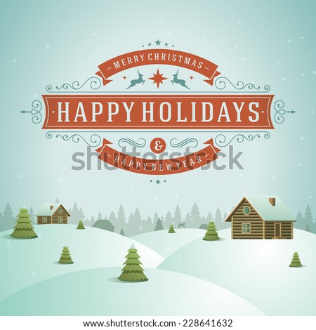 Christmas landscape with village and ornament decoration. Merry Christmas holidays wish greeting card and vintage background. Happy new year message. Vector illustration.  - stock vector