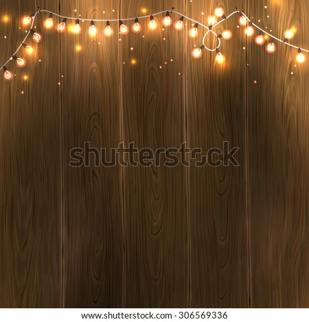 Christmas & New Year design: wooden background with christmas lights garland. Vector illustration, eps10. - stock vector
