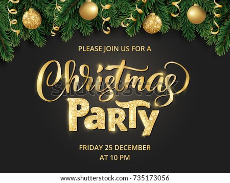 Christmas party poster template. Hand written lettering, sparkling typography. Fir tree garland, border with hanging balls and ribbons.