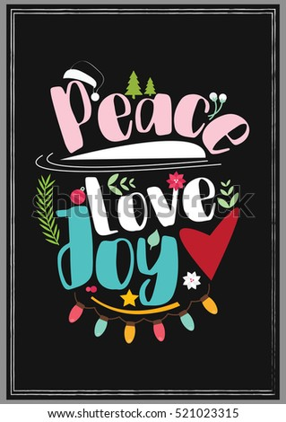 Peace Love Joy Quotes Delectable Christmas Quote Christmas Lettering Quote  Peace Stock Vector