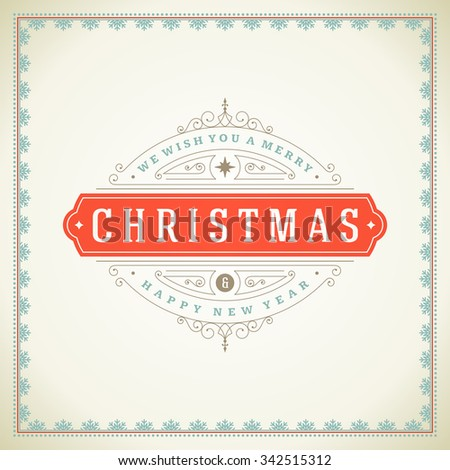 Christmas retro typographic and flourishes ornament decoration. Merry Christmas holidays wish greeting card and vintage background. Happy new year message. Vector illustration - stock vector