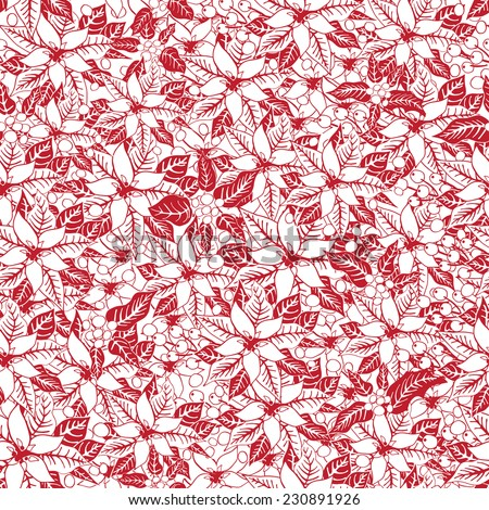 Christmas seamless pattern background with poinsettia flowers, holly and mistletoe.Vintage background .For Backdrop,background,fabric,Wallpaper.Christmas,new year .Vector set.Bicolor pattern. - stock vector