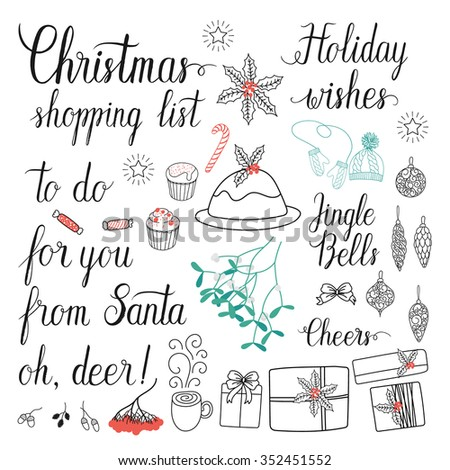 Christmas shopping list, Cheers, to do, for you, from Santa, Holiday wishes, oh, deer, Jingle Bells hand lettering set for greeting cards. Vector hand drawn collection. - stock vector