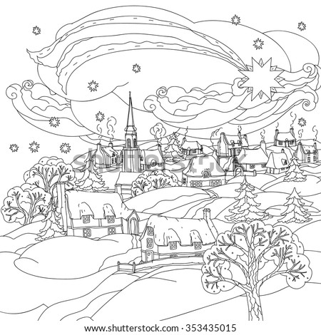 Christmas Star Flies Over Winter Village Black And White Zentangle Patters The Best
