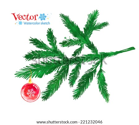 Christmas tree branch and Christmas ball. Watercolor art. Vector illustration. Isolated. - stock vector