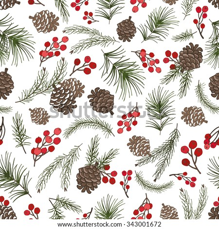 Christmas tree green branches,pine cone ,red berries in seamless pattern background.Fir,spruce design element for backdrop,wallpaper,wrap.New year holiday vector - stock vector