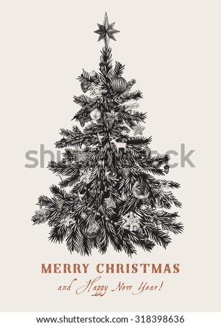 Christmas tree. Vector vintage illustration. Black and white. Merry Christmas And Happy New Year. Greeting card. - stock vector