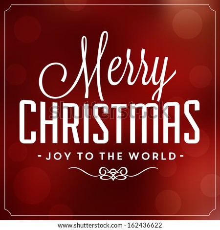 Christmas Typographic Background / Merry Christmas / Joy To The World - stock vector