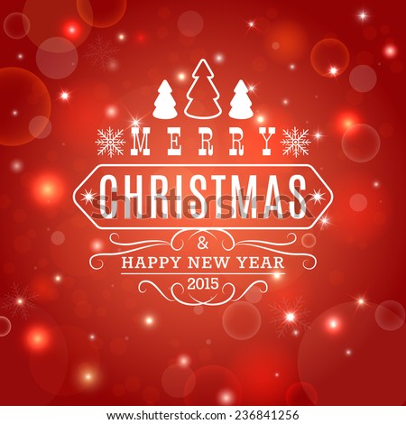 Christmas typographic label for Xmas and New Year holidays design on red background with bokeh and light effects. - stock vector
