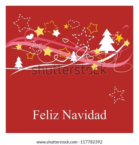 Christmas vector card or invitation for party with Merry Christmas wishes in espanol: Feliz Navidad. Classic illustration with red background, white and yellow stars, trees and hearts. - stock vector