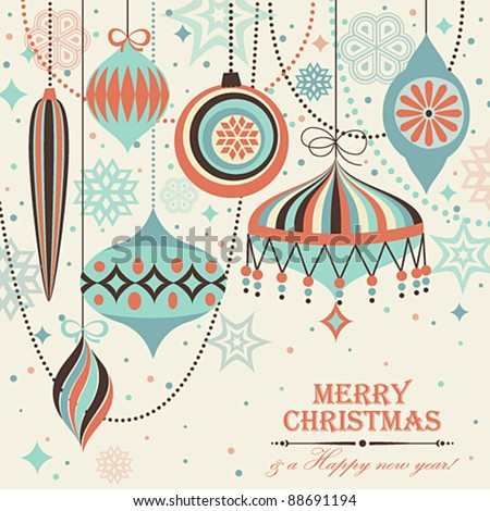 Christmas vintage card with baubles. - stock vector