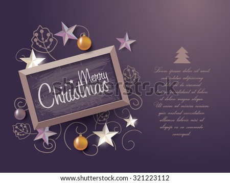 Christmas vintage chalk text label on a blackboard. Background with stars and balls with frame - stock vector