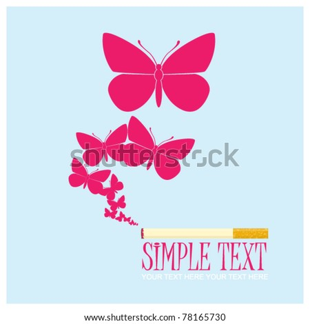 Cigarette with butterflies instead of a smoke. Abstract vector illustration. - stock vector