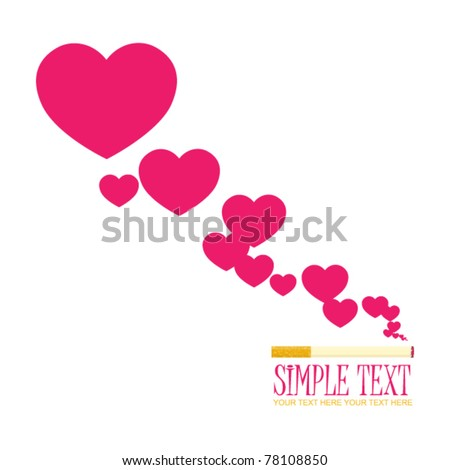 Cigarette with hearts instead of a smoke. Abstract vector illustration. - stock vector