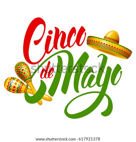 Cinco De Mayo Emblem Design With Hand Drawn Calligraphy Lettering Sombrero And Maracas