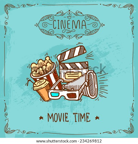 Cinema movie time sketch poster with popcorn glasses clapperboard and megaphone vector illustration - stock vector