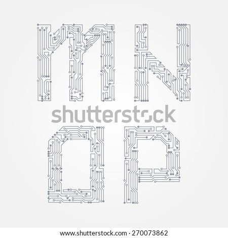 Circuit board in the form of M, N, O, P letters. Vector alphabet - stock vector