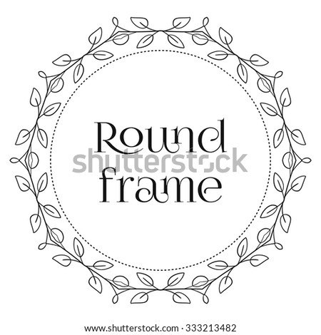 Circular vintage frame isolated on white background. - stock vector