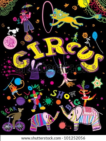 Circus, party. Joyful poster in the style of children's drawings. - stock vector