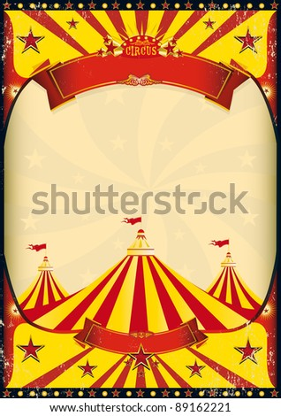 circus poster big top. A grunge vintage poster with a circus tent for your advertising - stock vector