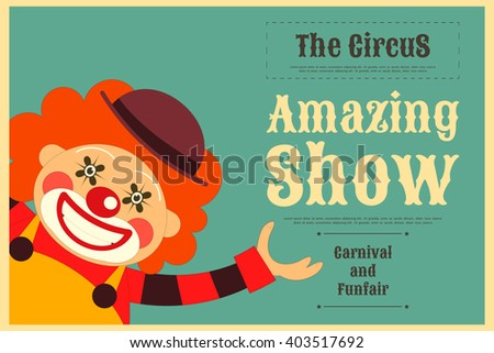 Circus Poster in Vintage Style. Cartoon Style. Circus Clown. Vector Illustration. - stock vector