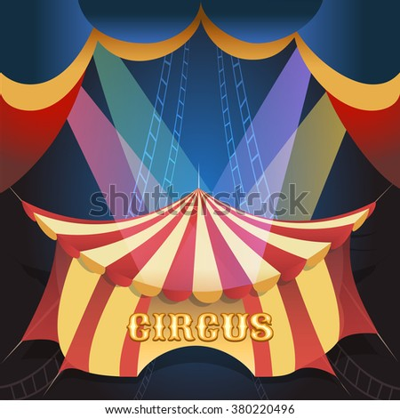 Circus Show illustration with tent and scene lights. Free font used. - stock vector