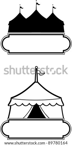 Circus tent with marquee style sign. Ideal for promoting an event or business or use as a carnival sign. - stock vector