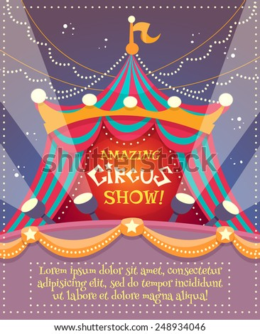 Circus vintage poster with tent and amazing circus show text vector illustration - stock vector