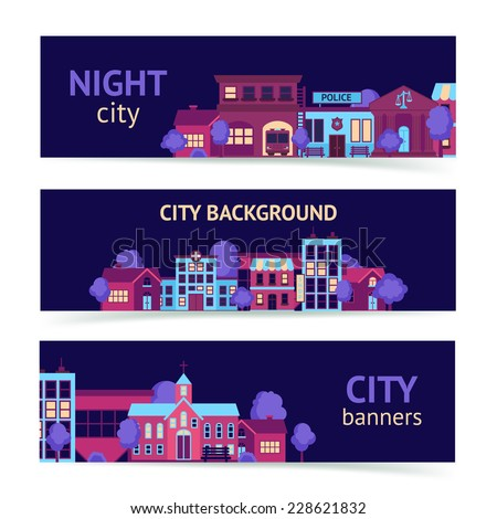 City night scape town architecture banner set horizontal isolated vector illustration - stock vector