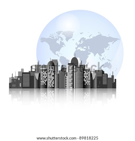 City skyline with earth background for international business - stock vector