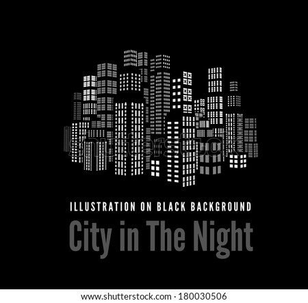 City with three-dimensional buildings and skyscrapers.  Vector illustration on black background - stock vector