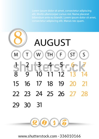 Classic month planning calendar in English for August 2016, Monday to Sunday  - stock vector