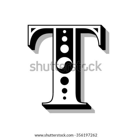 Classic vintage font, letter T, vector - stock vector
