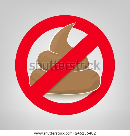 Clean up after your pet vector sign with crossed poo - stock vector