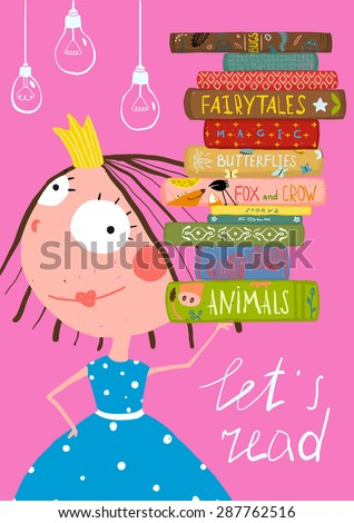 Clever Cute Little Girl Reading Books Poster. Colorful hand drawn cute illustration for little kids about reading books. - stock vector