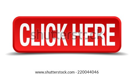click here red three-dimensional square button isolated on white background - stock vector