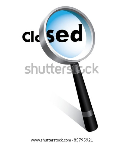 CLOSED WORD ON LOUPE IN VECTOR - stock vector