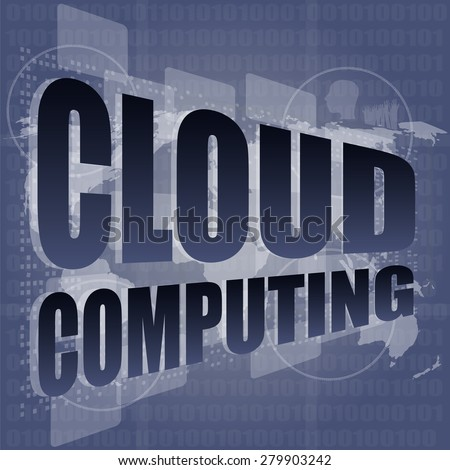 cloud computing word on touch screen, modern virtual technology background vector - stock vector