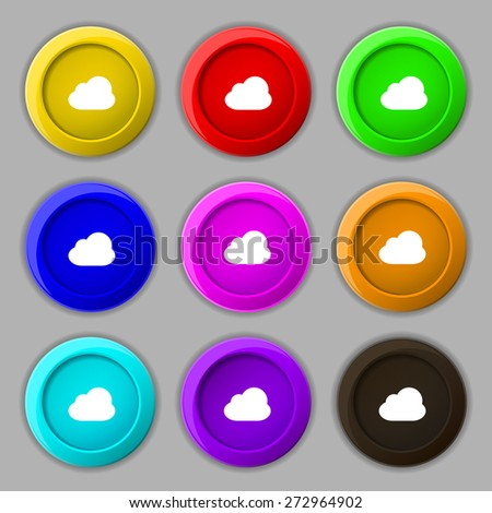 Cloud icon sign. symbol on nine round colourful buttons. Vector illustration - stock vector