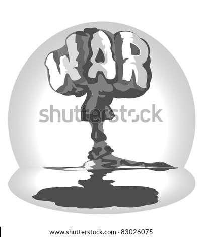 cloud of atomic explosion in form word war - stock vector