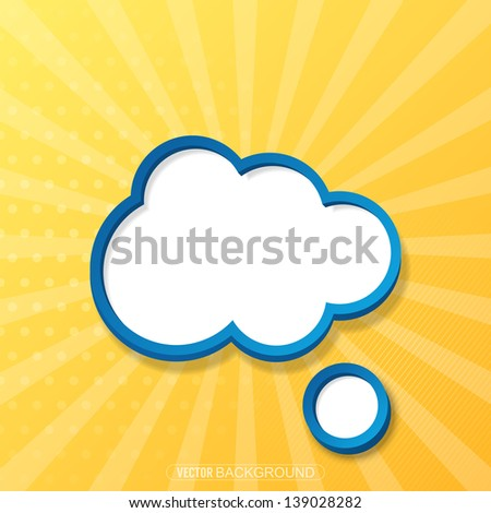 Cloud sign and speach bubble over sun burst background. Vector illustration - stock vector