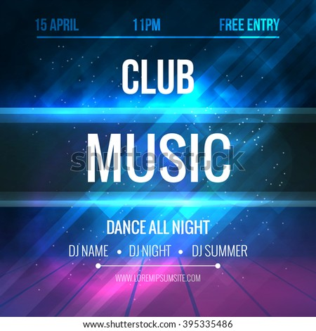 Club music Poster Template. Night Dance Party flyer. Club music  design template on dark colorful background. Illuminated Stage. - stock vector